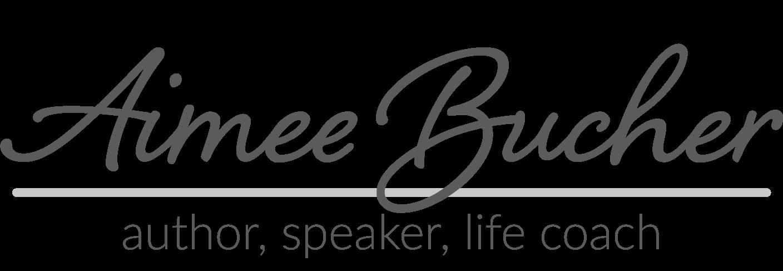 Aimee Bucher, Life Coach, Author, Speaker